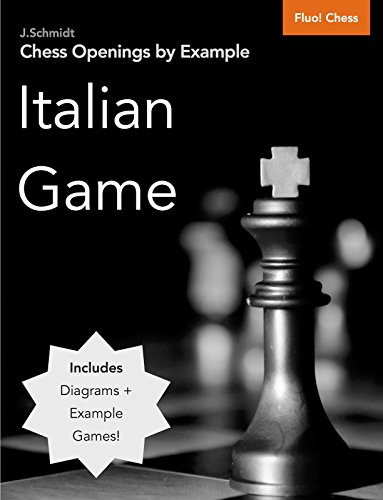 Chess Openings by Example: Italian Game (English Edition)